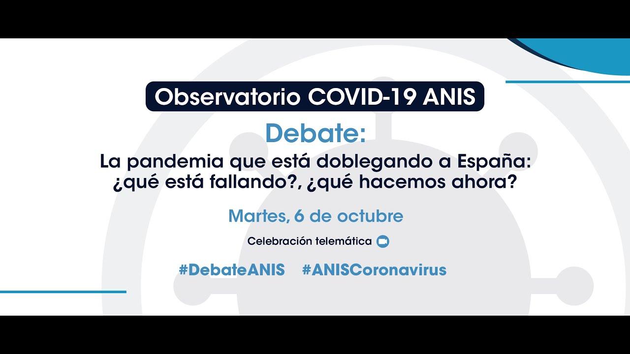 """Debate-""""La-pandemia-que-está-doblegando-a-España-¿qué-está-fallando-¿qué-hacemos-ahora"""""""
